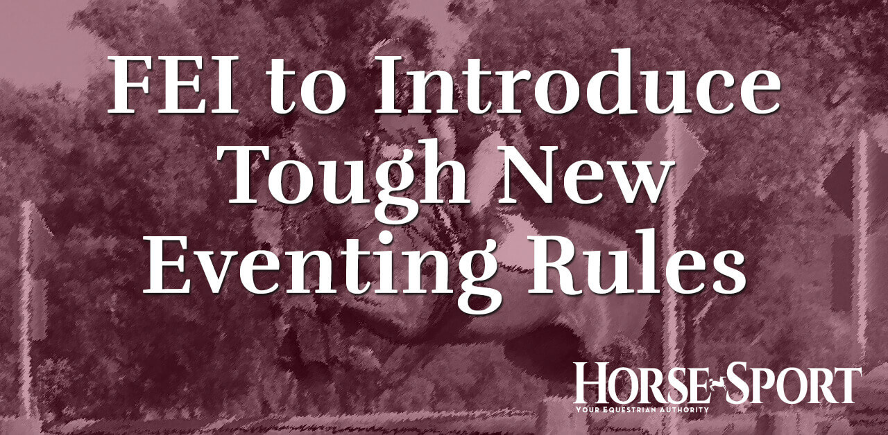 Thumbnail for Tougher Sanctions for Dangerous Riding, Abuse and Blood in Eventing
