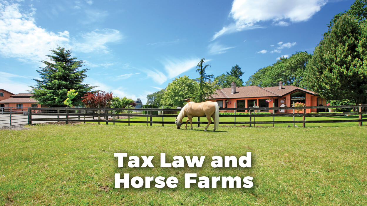 Thumbnail for A Look at Estate Planning and Tax Laws Related to Horse Farms