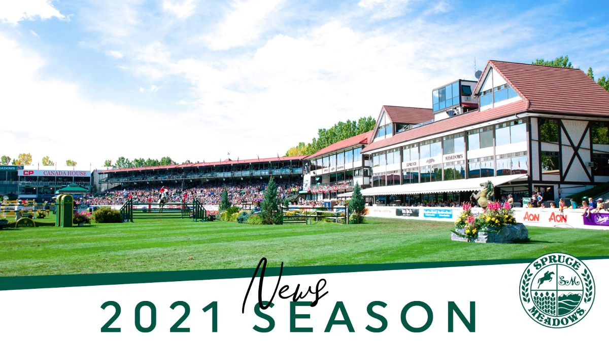 Thumbnail for Update from Spruce Meadows re: 2021 Tournament Season